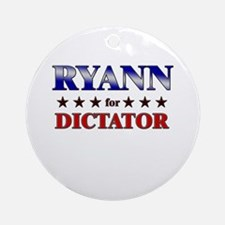 RYANN for dictator Ornament (Round)