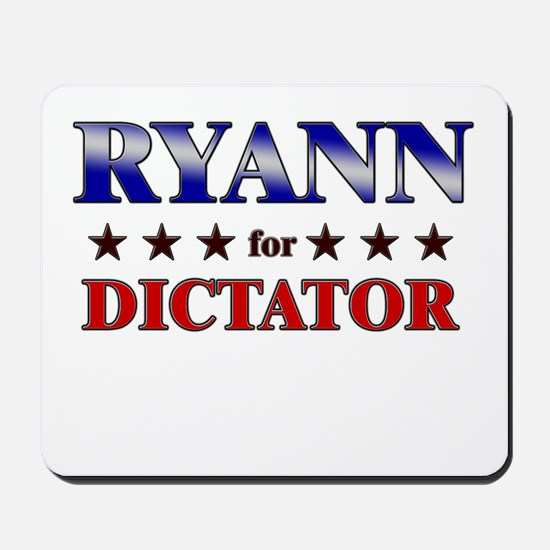 RYANN for dictator Mousepad