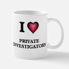 I love Private Investigators Mugs