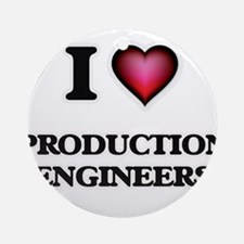 I love Production Engineers Round Ornament