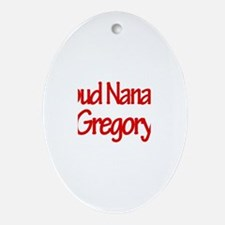 Proud Nana of Gregory Oval Ornament