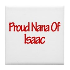Proud Nana of Isaac Tile Coaster