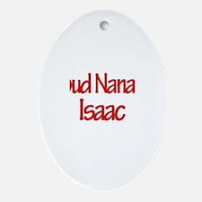Proud Nana of Isaac Oval Ornament