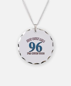 Not Only Am I 96 I'm Cute To Necklace