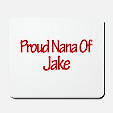 Proud Nana of Jake Mousepad