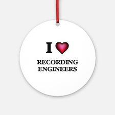 I love Recording Engineers Round Ornament