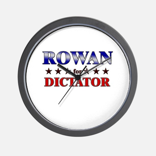 ROWAN for dictator Wall Clock