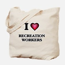 I love Recreation Workers Tote Bag