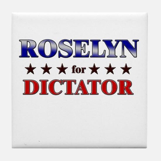 ROSELYN for dictator Tile Coaster