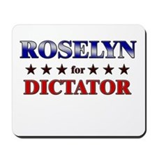 ROSELYN for dictator Mousepad