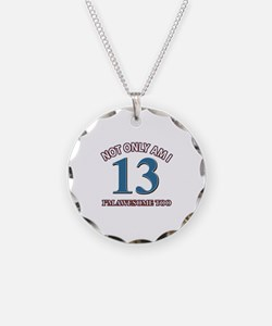 Not Only Am I 13 I'm Awesome Necklace