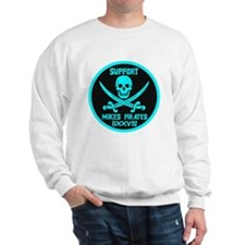 Support Mike's Pirates Sweatshirt