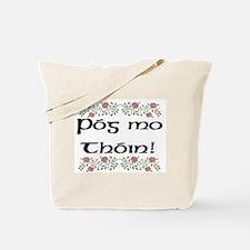 'Kiss My Arse!' (Roses) Tote Bag