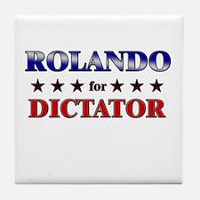 ROLANDO for dictator Tile Coaster