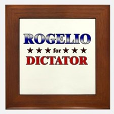 ROGELIO for dictator Framed Tile