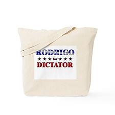 RODRIGO for dictator Tote Bag