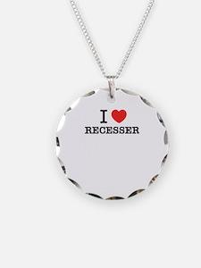 I Love RECESSER Necklace