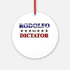 RODOLFO for dictator Ornament (Round)