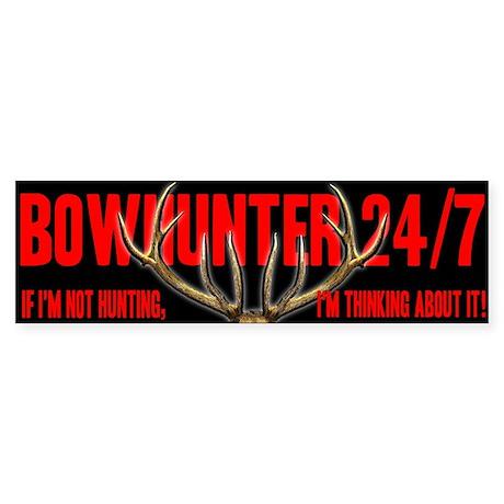 Bowhinter 24/7 Bumper Sticker