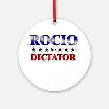 ROCIO for dictator Ornament (Round)