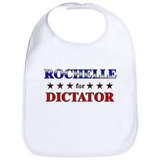 ROCHELLE for dictator Bib