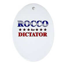 ROCCO for dictator Oval Ornament
