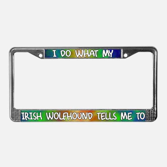 Do what Irish Wolfhound License Plate Frame