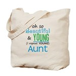 Beautiful and Young Aunt Tote Bag