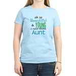 Beautiful and Young Aunt Women's Light T-Shirt