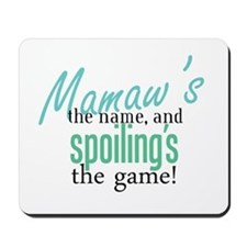 Mamaw's the Name! Mousepad