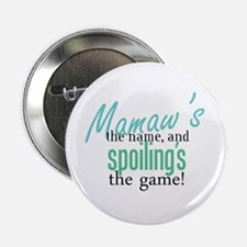 "Mamaw's the Name! 2.25"" Button"