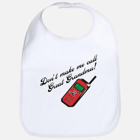 Don't Make Me Call Great Grandma! Funny Baby Bib