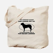 Belgian Laekenois Dog Awesome Designs Tote Bag