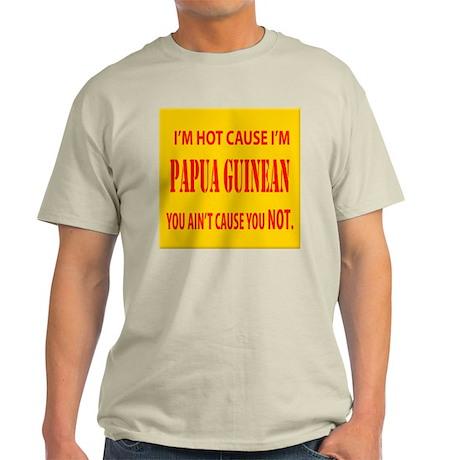 Hot Papua New Guinean Light T-Shirt