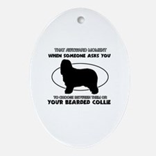 Bearded Collie Dog Awesome Designs Oval Ornament