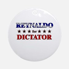 REYNALDO for dictator Ornament (Round)