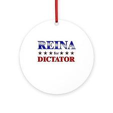 REINA for dictator Ornament (Round)