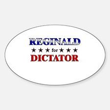 REGINALD for dictator Oval Decal
