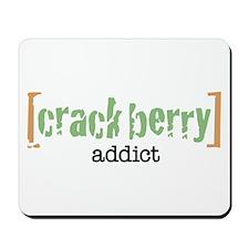 Crackberry Addict Mousepad
