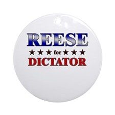 REESE for dictator Ornament (Round)
