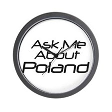 Ask me about Poland Wall Clock