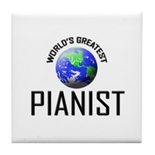 World's Greatest PIANIST Tile Coaster