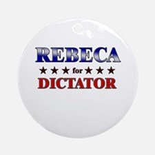 REBECA for dictator Ornament (Round)