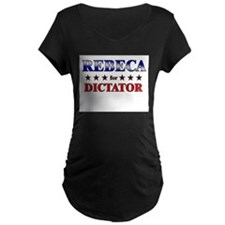 REBECA for dictator T-Shirt