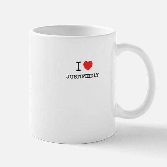 I Love JUSTIFIEDLY Mugs