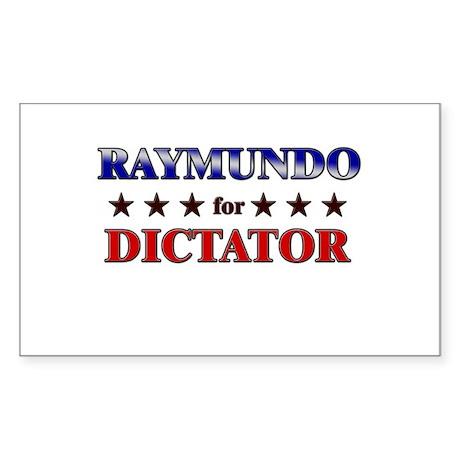 RAYMUNDO for dictator Rectangle Sticker