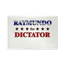 RAYMUNDO for dictator Rectangle Magnet