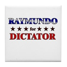 RAYMUNDO for dictator Tile Coaster