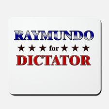 RAYMUNDO for dictator Mousepad