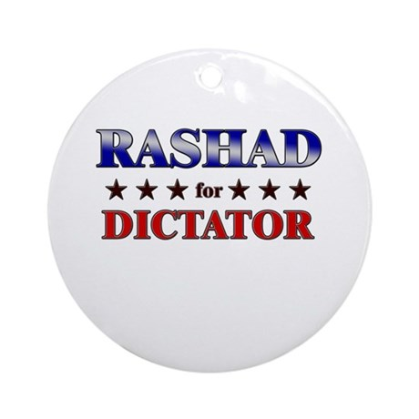 RASHAD for dictator Ornament (Round)